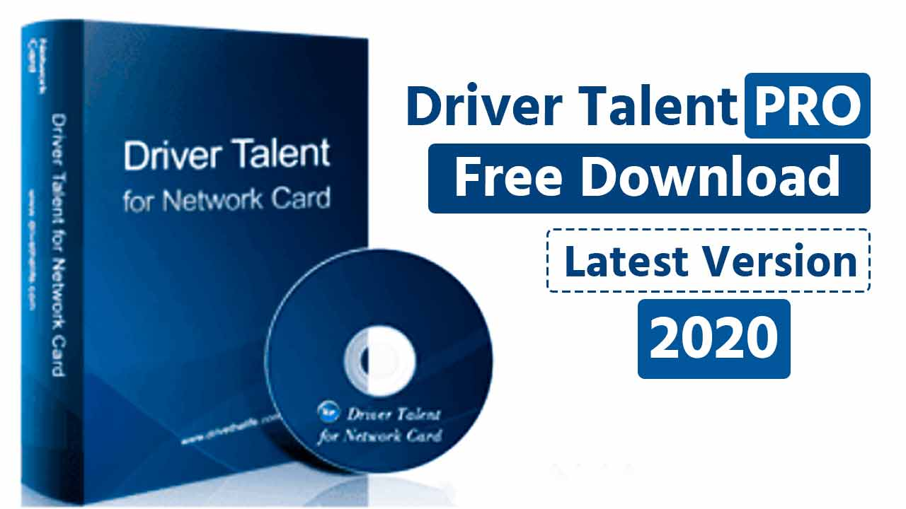 Driver Talent Pro 7.1.28.106 Crack with Keygen 2020 [Updated] Download