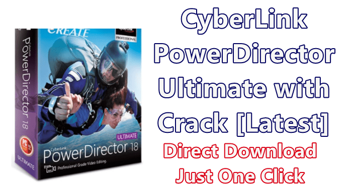 CyberLink-PowerDirector-Ultimate-with-Crack-Latest